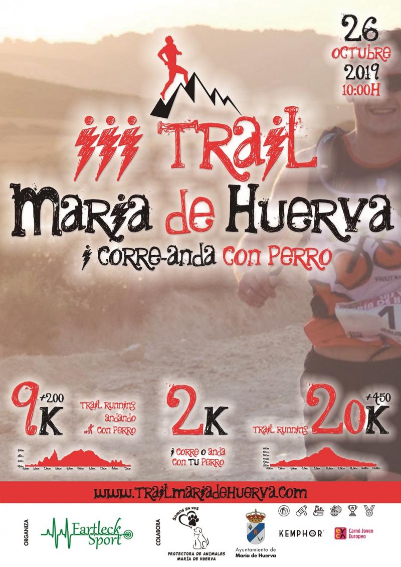 III TRAIL MARIA DE HUERVA 2K 9K 20K 2019 - Inscríbete