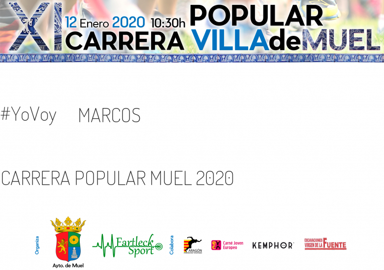 #YoVoy - MARCOS (CARRERA POPULAR MUEL 2020 )