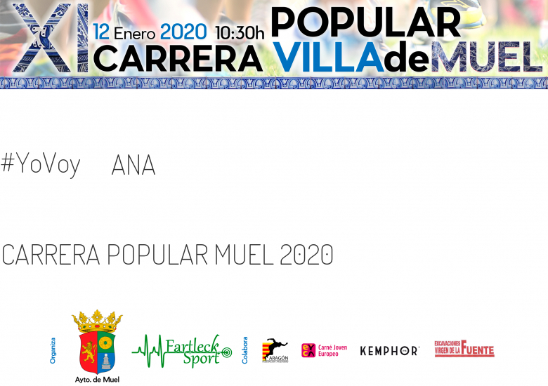 #YoVoy - ANA (CARRERA POPULAR MUEL 2020 )